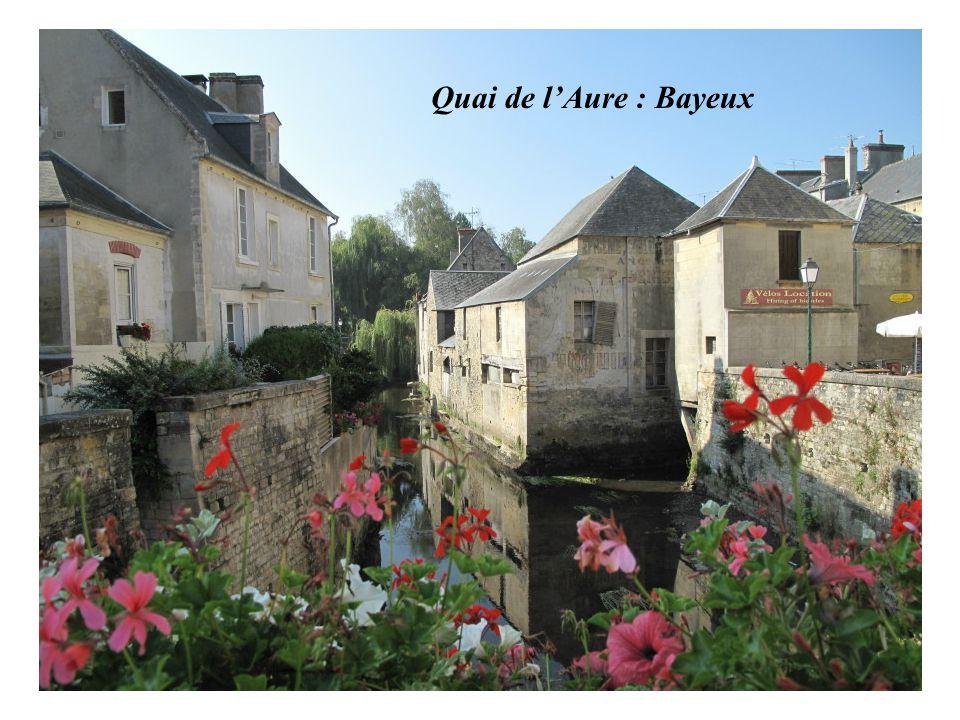 Quai de l'Aure : Bayeux