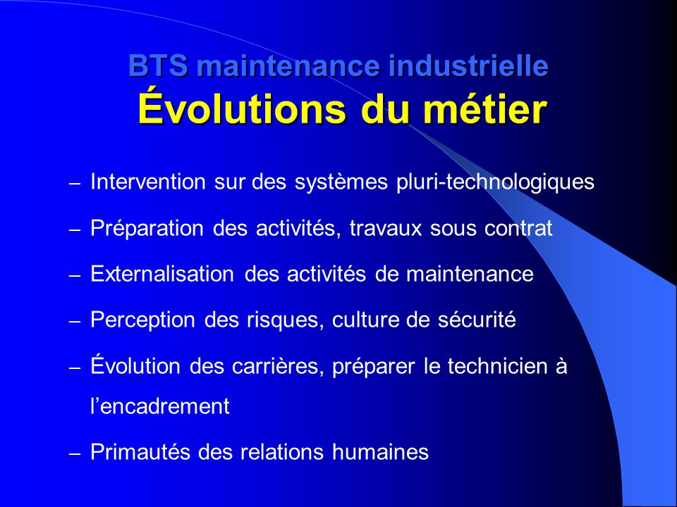 BTS maintenance industrielle Évolutions du métier