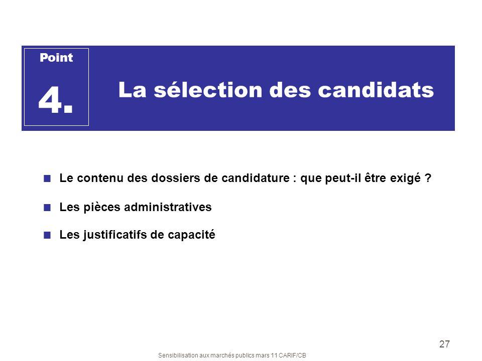 4. La sélection des candidats Point