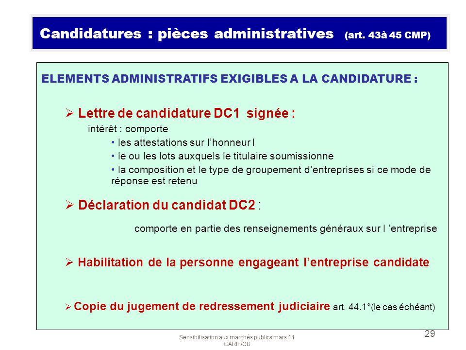 Candidatures : pièces administratives (art. 43à 45 CMP)
