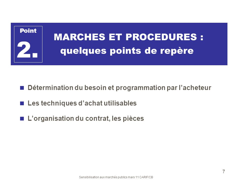 2. MARCHES ET PROCEDURES : quelques points de repère