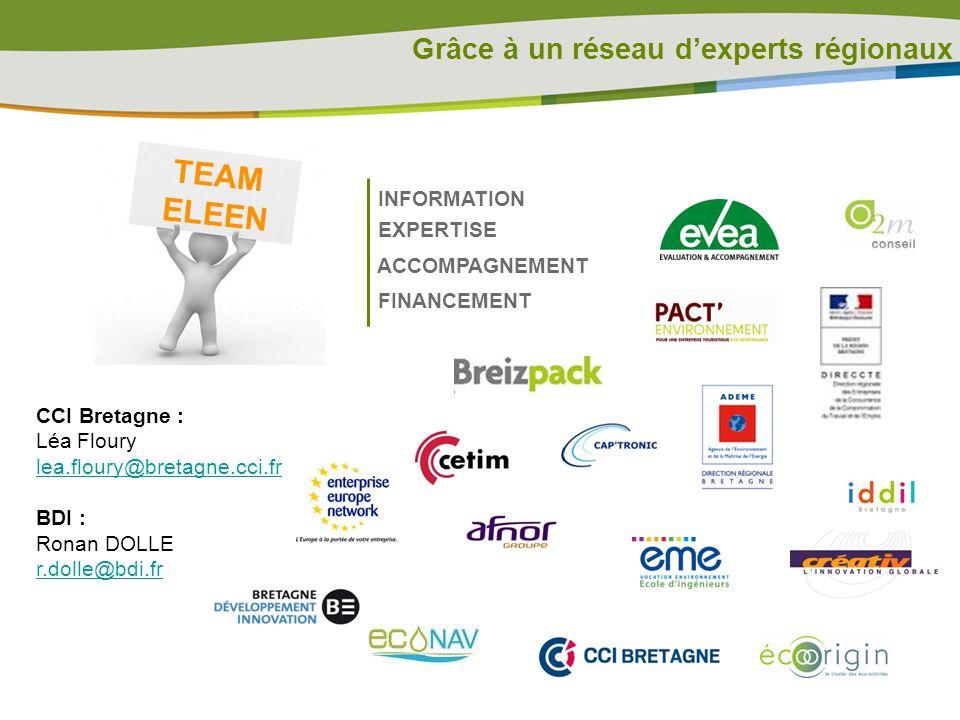TEAM ELEEN Grâce à un réseau d'experts régionaux INFORMATION EXPERTISE