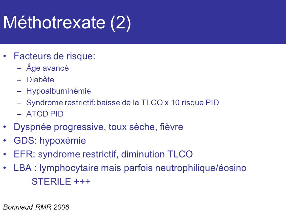 Méthotrexate (2) Facteurs de risque: