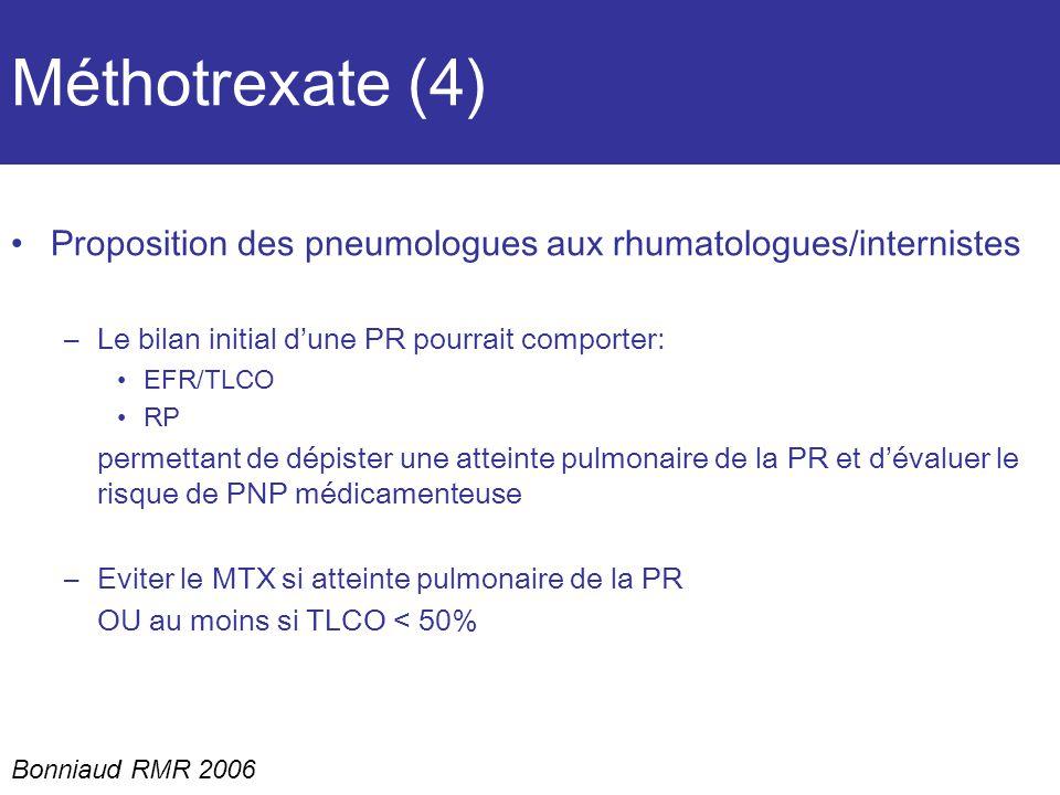 Méthotrexate (4) Proposition des pneumologues aux rhumatologues/internistes. Le bilan initial d'une PR pourrait comporter: