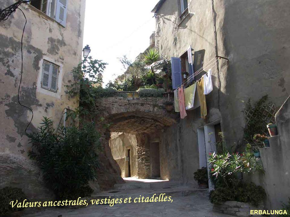 Valeurs ancestrales, vestiges et citadelles,