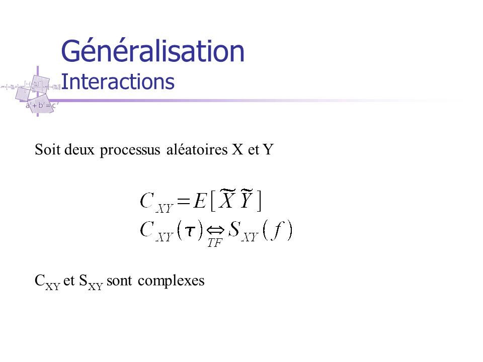 Généralisation Interactions
