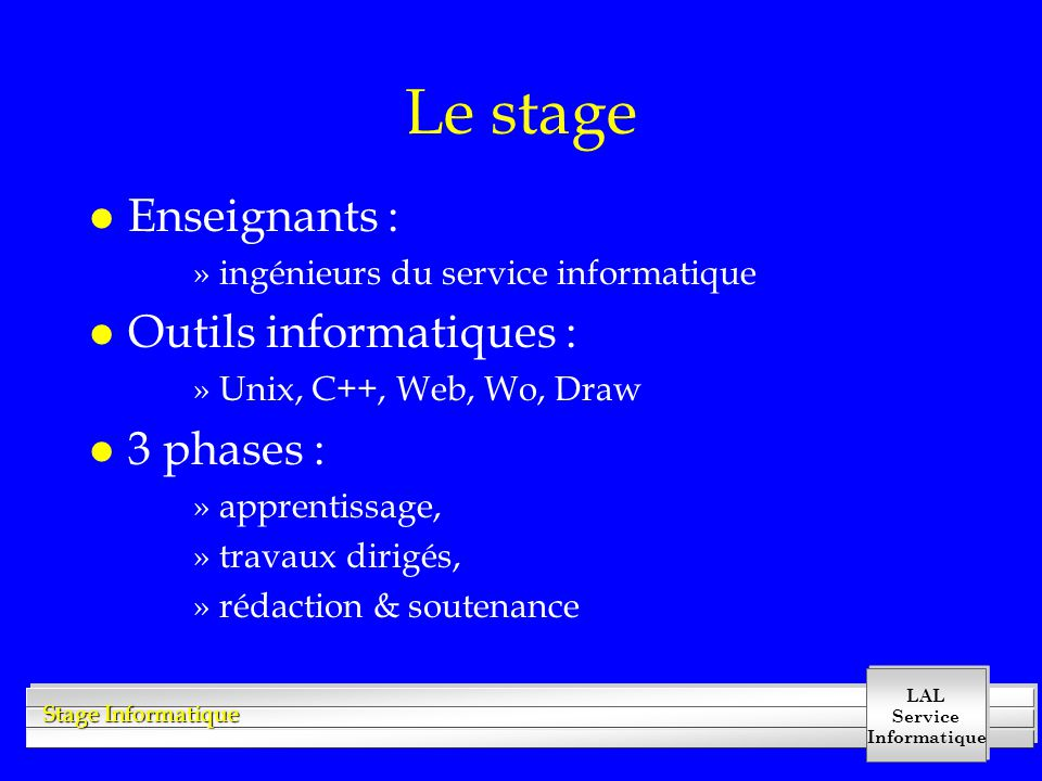 Le stage Enseignants : Outils informatiques : 3 phases :
