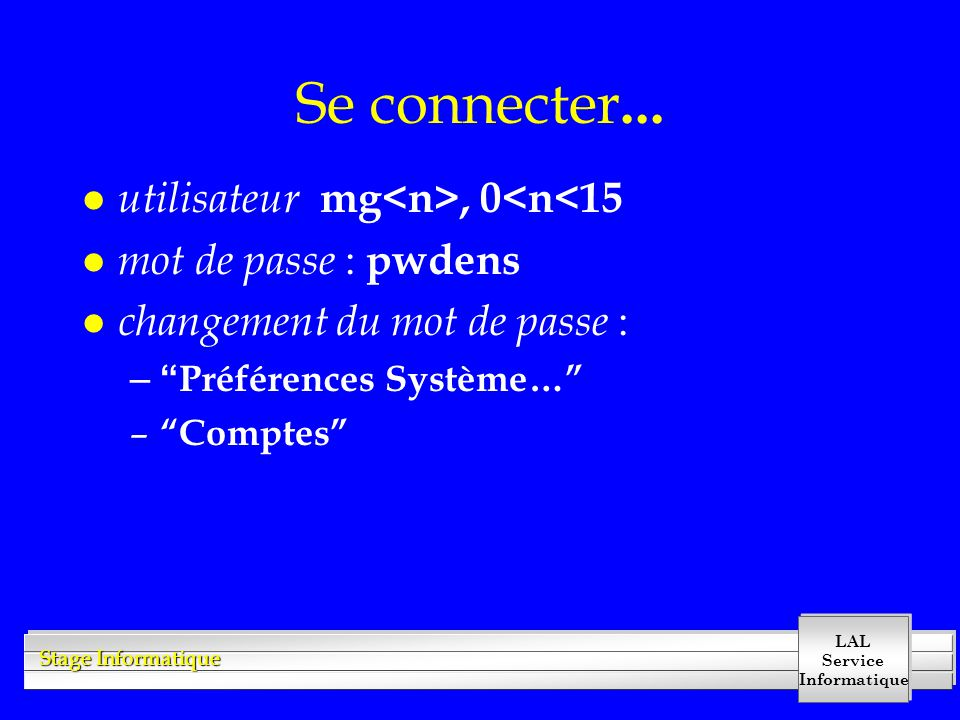 Se connecter... utilisateur mg<n>, 0<n<15