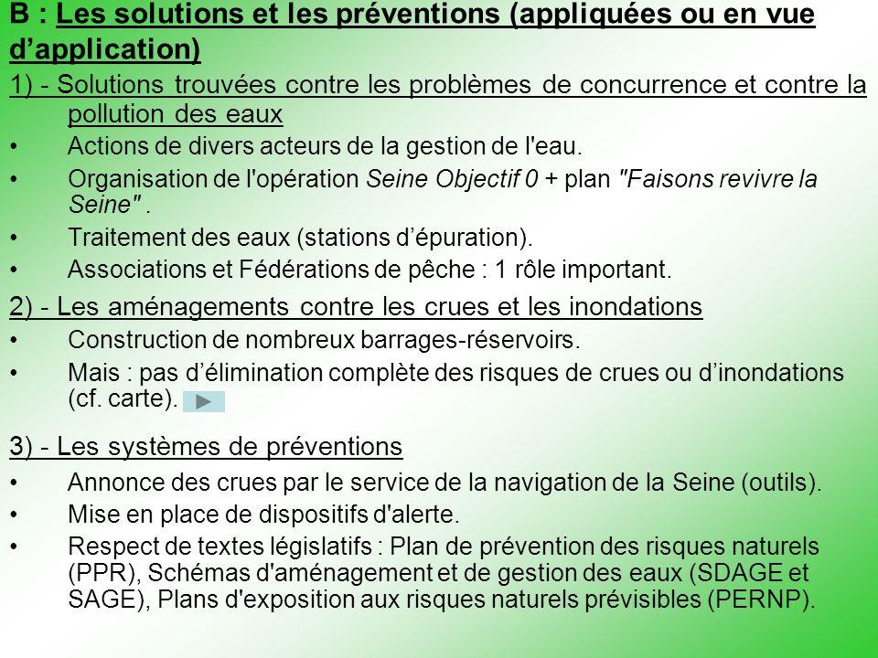 B : Les solutions et les préventions (appliquées ou en vue d'application)