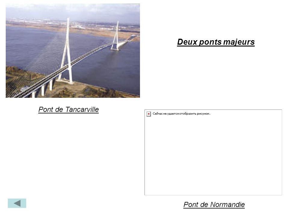 Deux ponts majeurs Pont de Tancarville Pont de Normandie