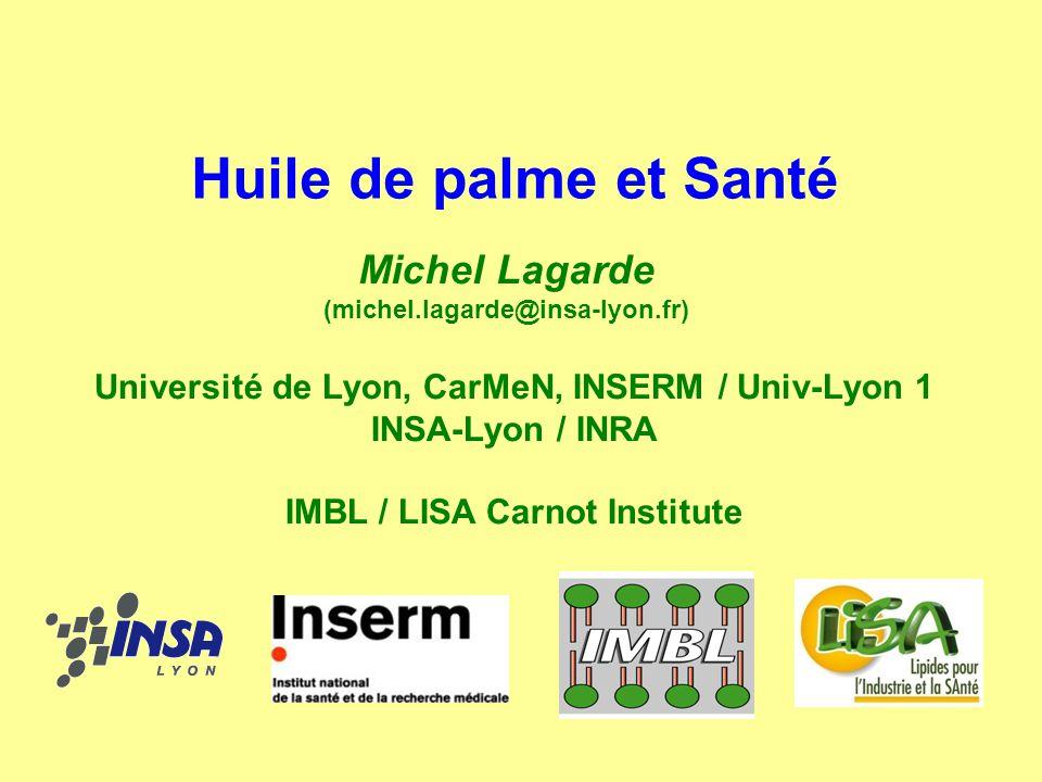 Huile de palme et Santé Michel Lagarde