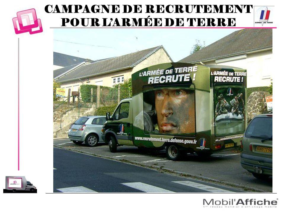 CAMPAGNE DE RECRUTEMENT POUR L'ARMÉE DE TERRE