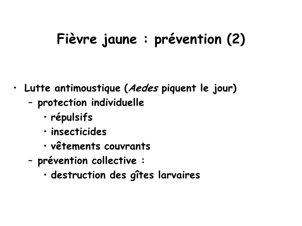 Fièvre jaune : prévention (2)