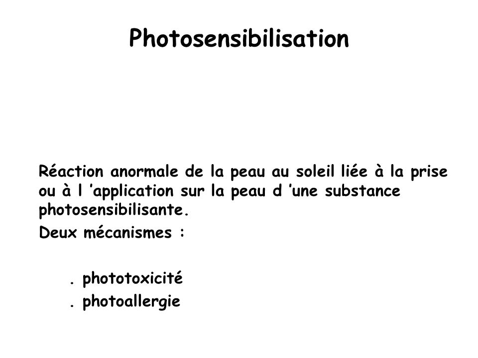 Photosensibilisation
