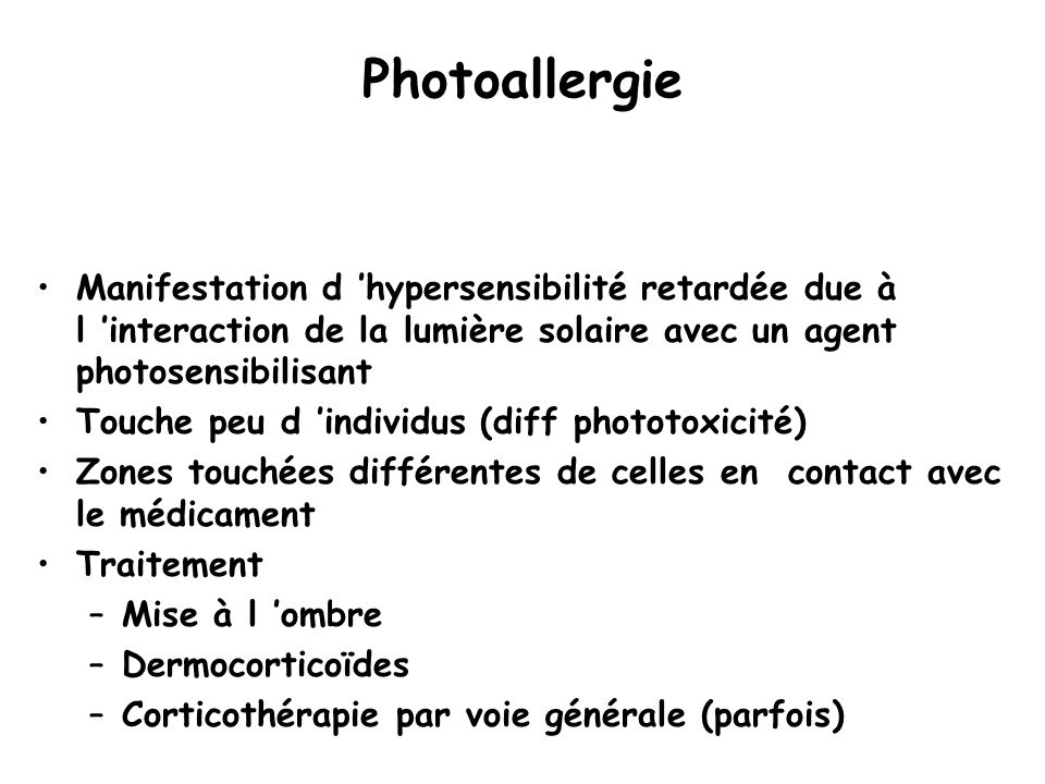 Photoallergie Manifestation d 'hypersensibilité retardée due à l 'interaction de la lumière solaire avec un agent photosensibilisant.