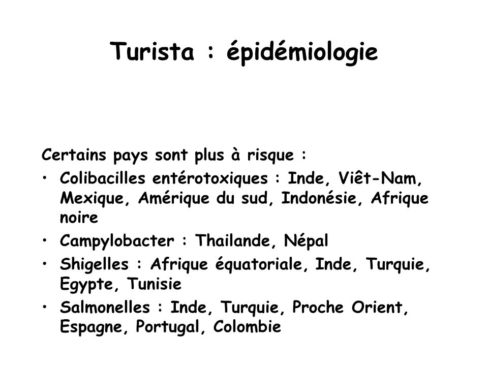 Turista : épidémiologie