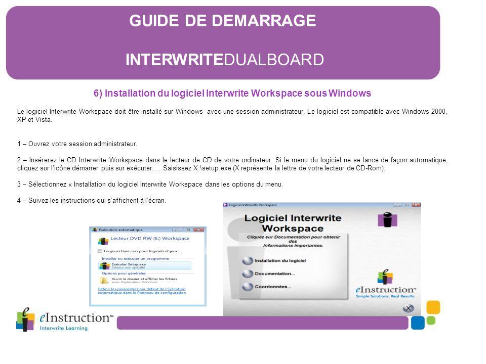 6) Installation du logiciel Interwrite Workspace sous Windows