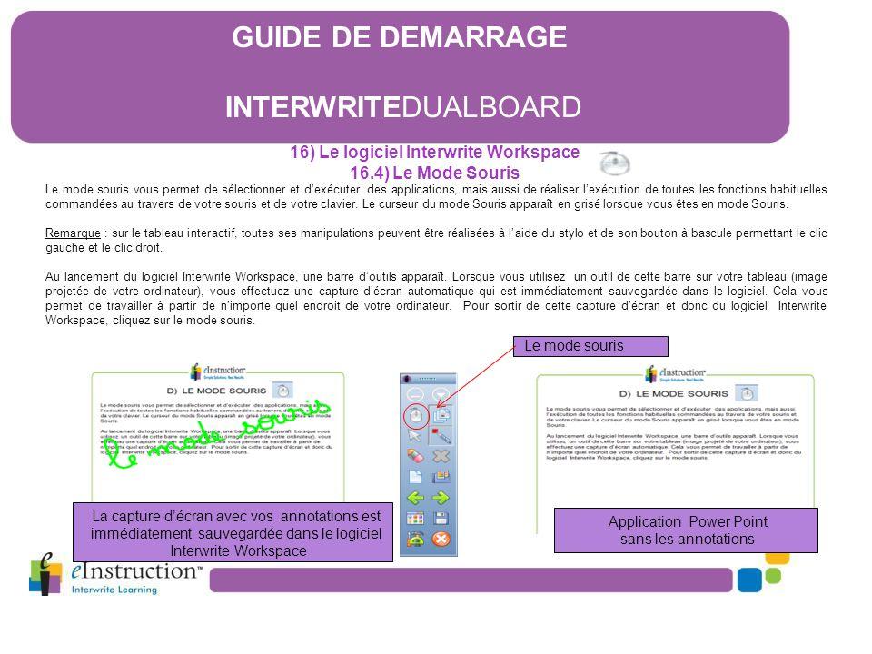 16) Le logiciel Interwrite Workspace 16.4) Le Mode Souris