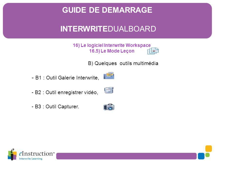 16) Le logiciel Interwrite Workspace 16.5) Le Mode Leçon