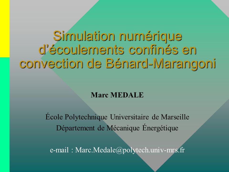 Simulation numérique d'écoulements confinés en convection de Bénard-Marangoni