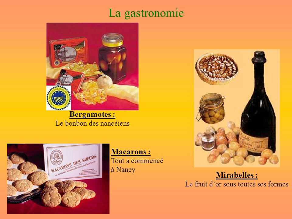 La gastronomie Bergamotes : Macarons : Mirabelles :