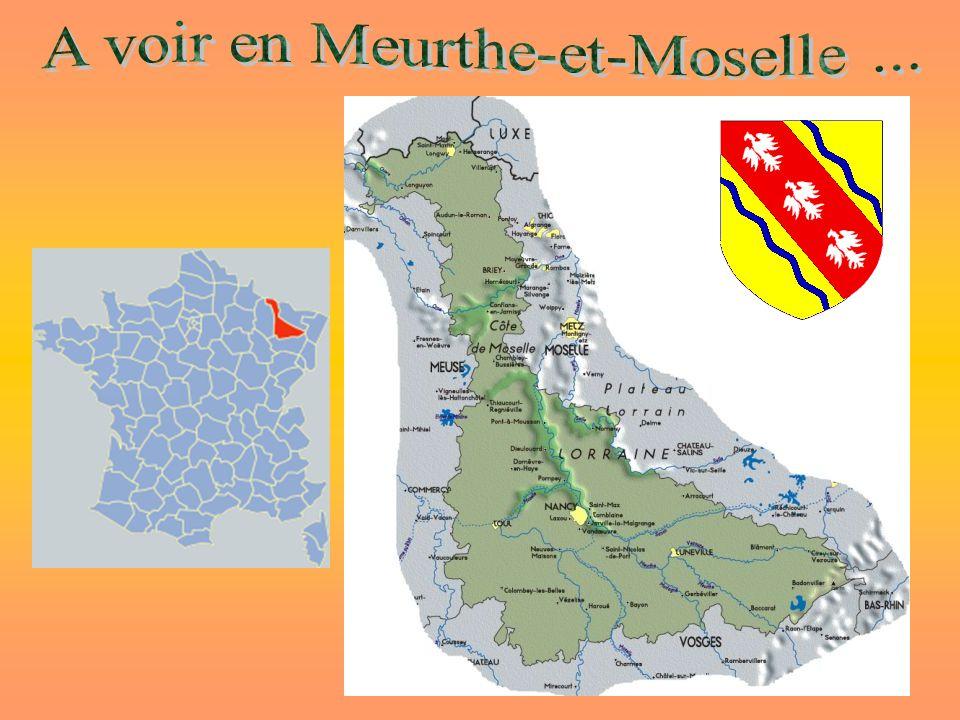 A voir en Meurthe-et-Moselle ...