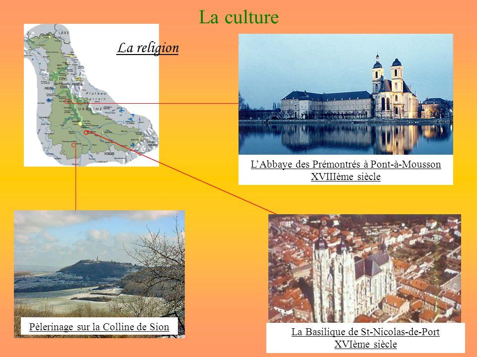 La culture La religion L'Abbaye des Prémontrés à Pont-à-Mousson