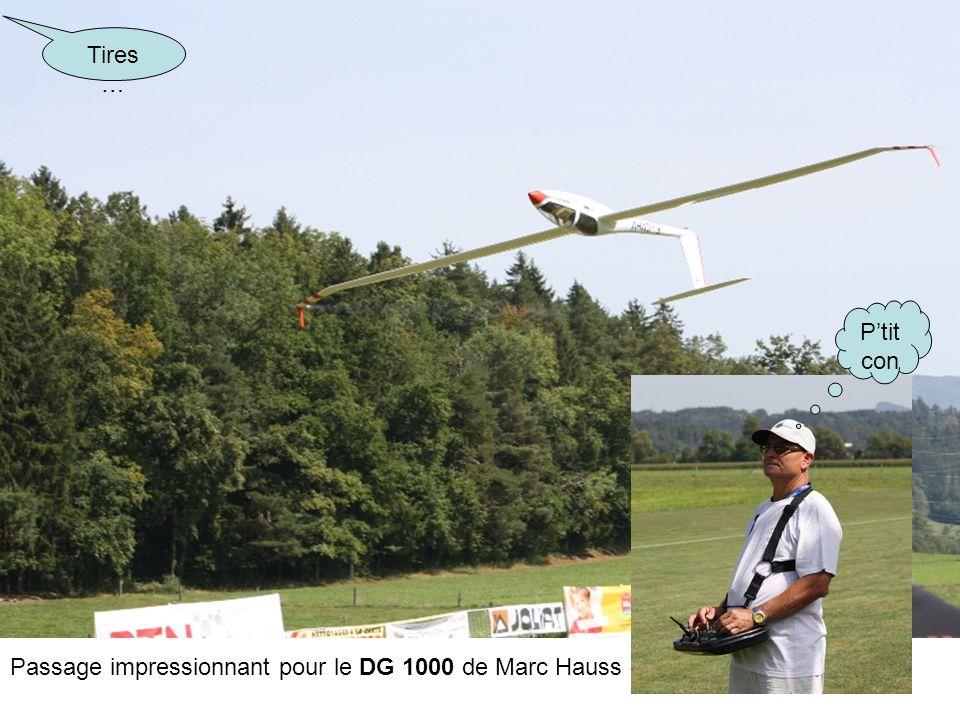 Tires … P'tit con Passage impressionnant pour le DG 1000 de Marc Hauss