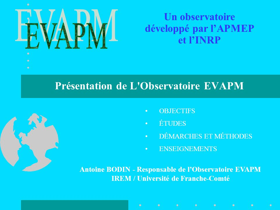 Présentation de L Observatoire EVAPM