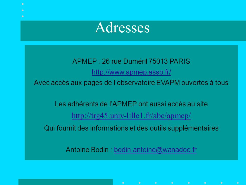 Adresses http://trg45.univ-lille1.fr/abc/apmep/