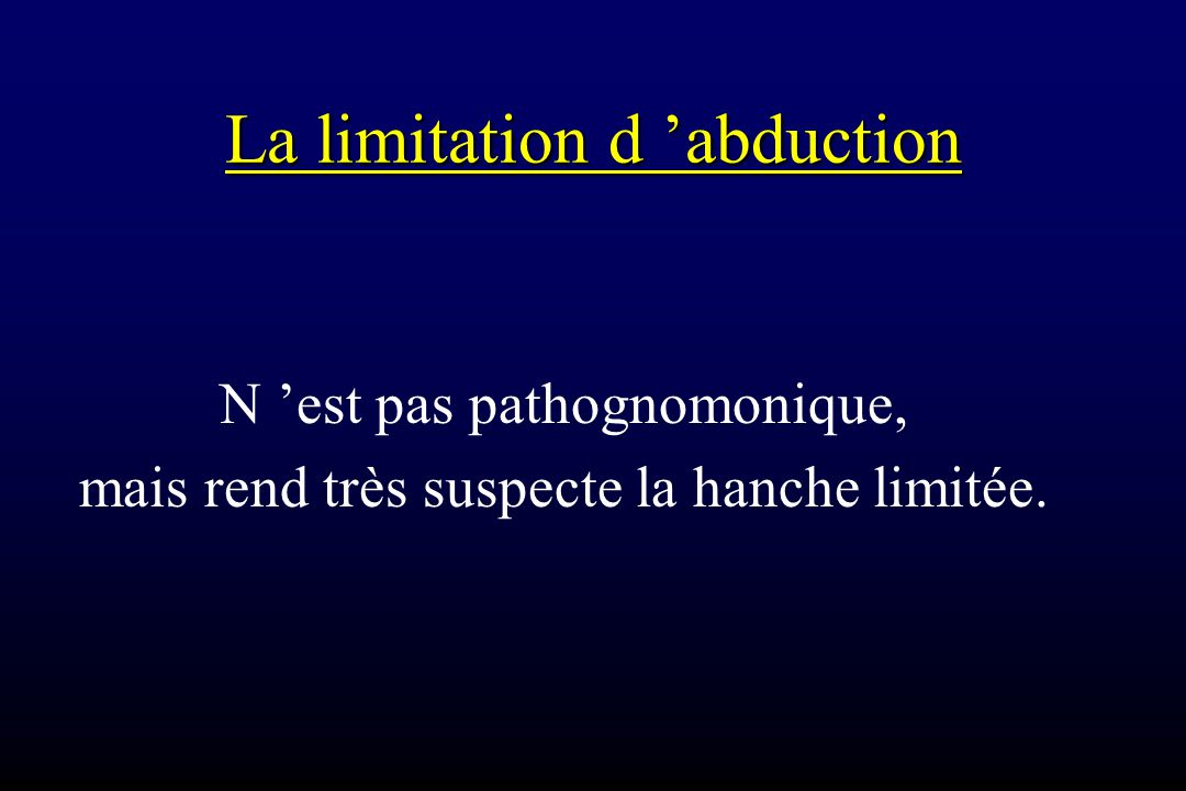 La limitation d 'abduction
