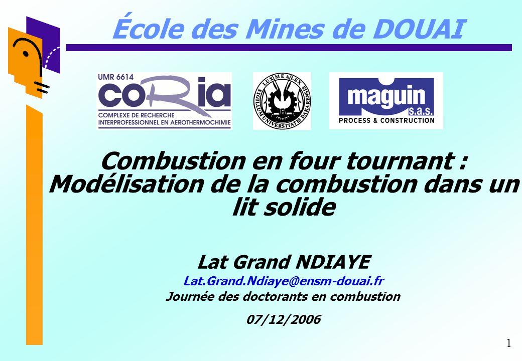 École des Mines de DOUAI Journée des doctorants en combustion