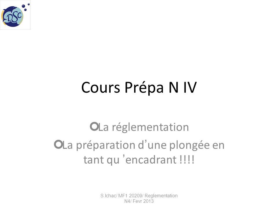 Cours Prépa N IV La réglementation