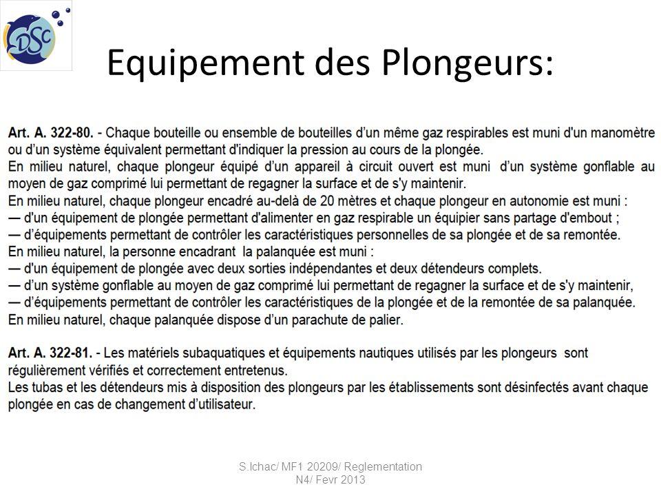 Equipement des Plongeurs: