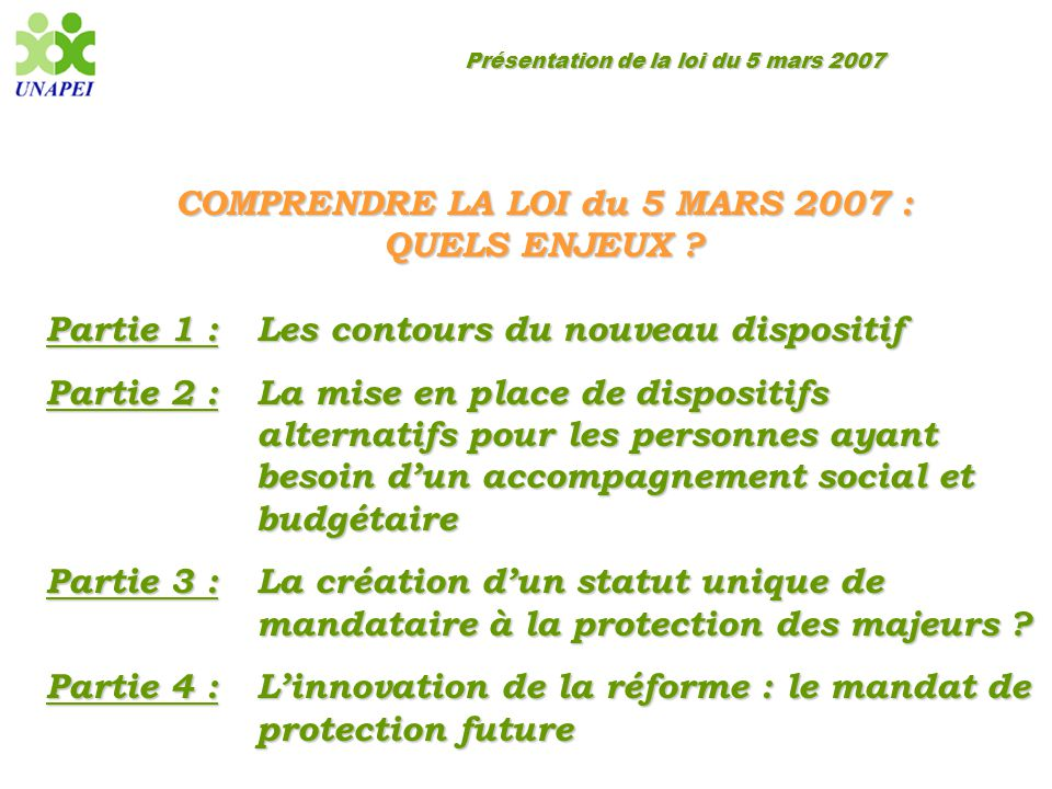 COMPRENDRE LA LOI du 5 MARS 2007 :