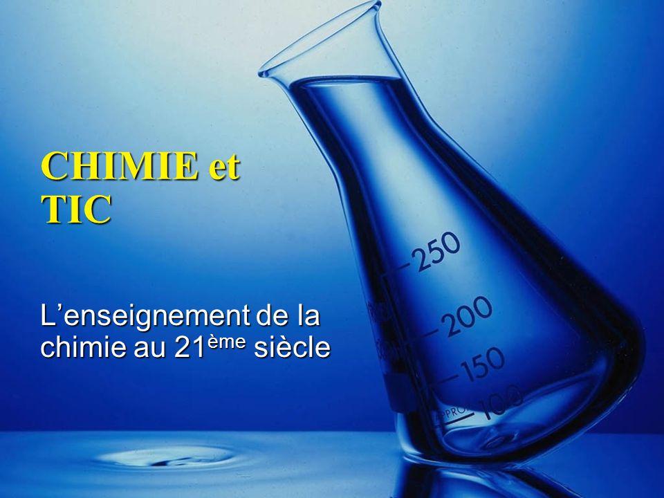L'enseignement de la chimie au 21ème siècle