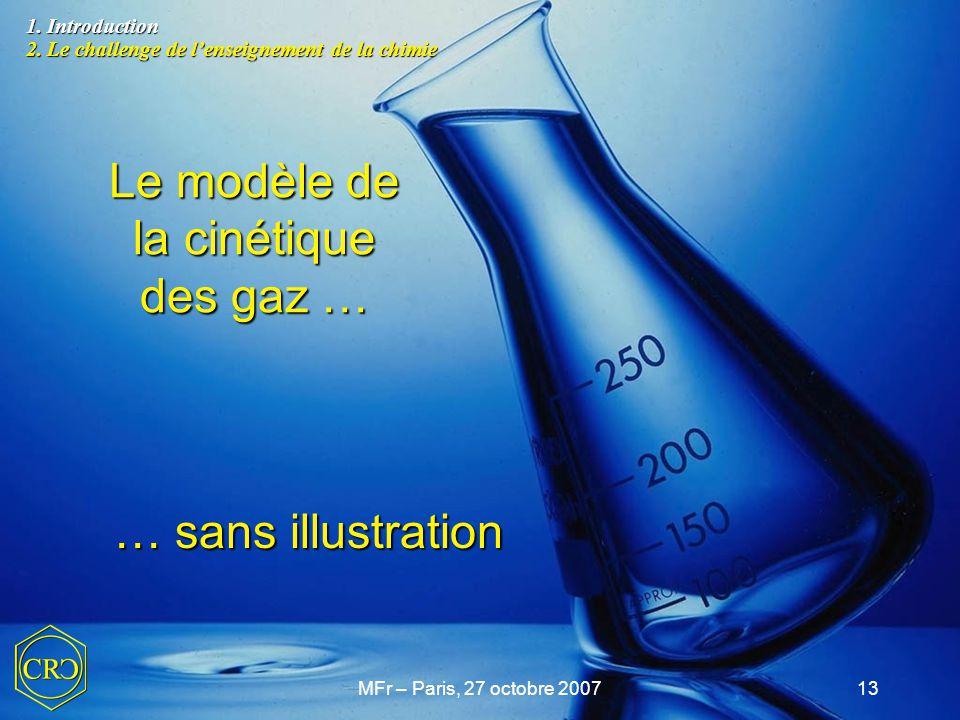 Le modèle de la cinétique des gaz …