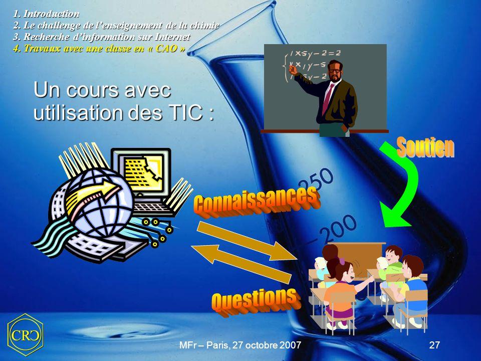 Soutien Connaissances Questions Un cours avec utilisation des TIC :