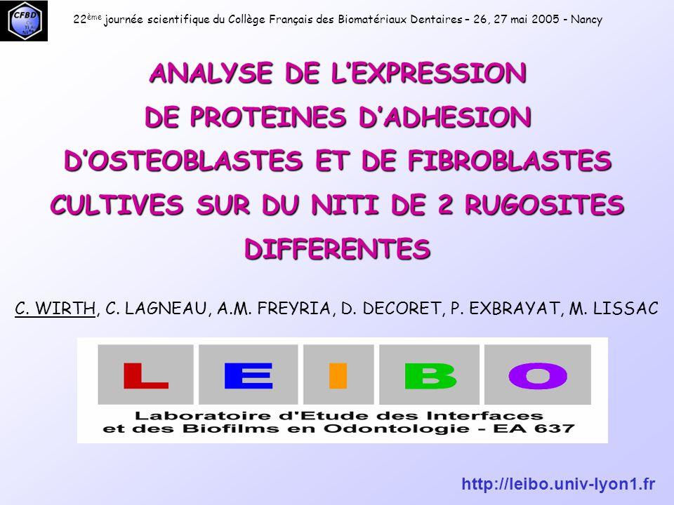 22ème journée scientifique du Collège Français des Biomatériaux Dentaires – 26, 27 mai 2005 - Nancy