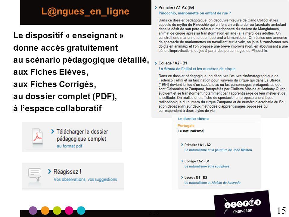 L@ngues_en_ligne 15 Le dispositif « enseignant »