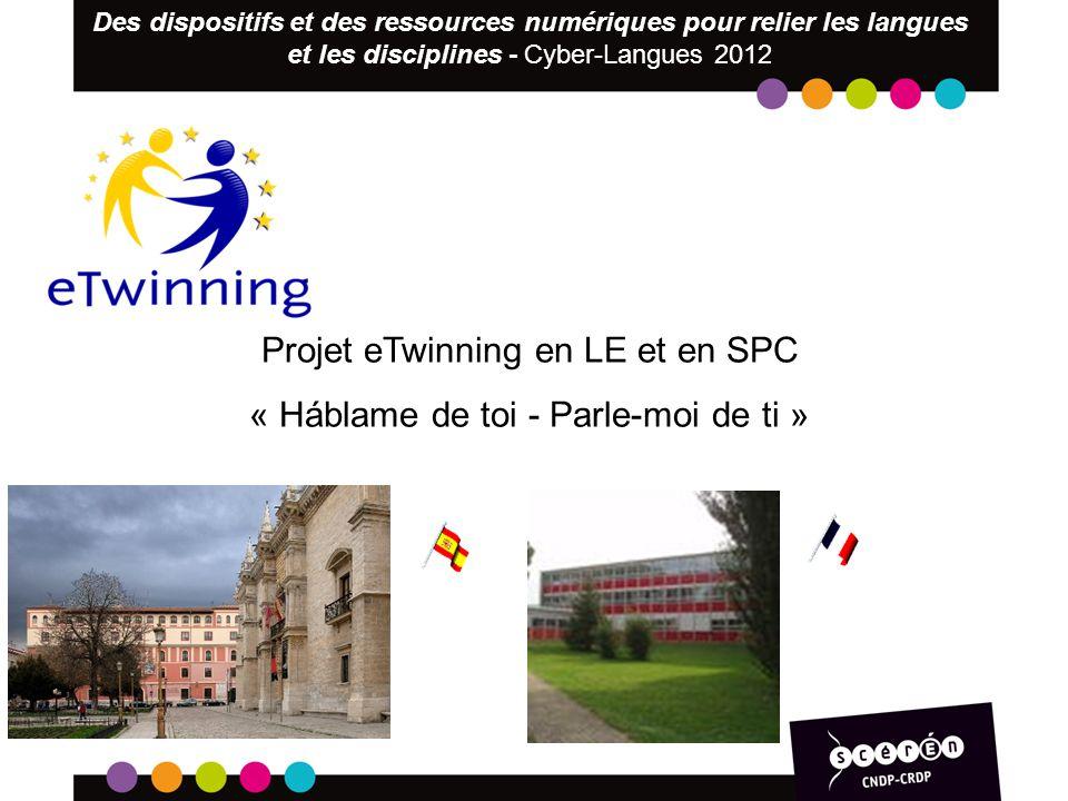 Projet eTwinning en LE et en SPC « Háblame de toi - Parle-moi de ti »