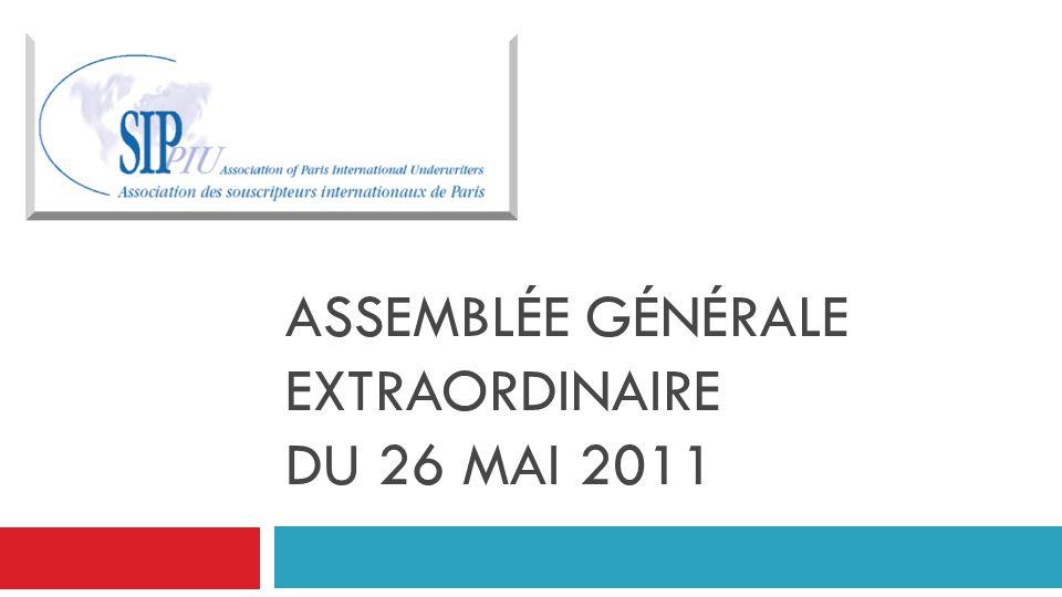 ASSEMBLÉE GÉNÉRALE EXTRAORDINAIRE DU 26 MAI 2011