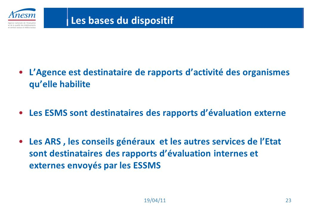 Les bases du dispositif