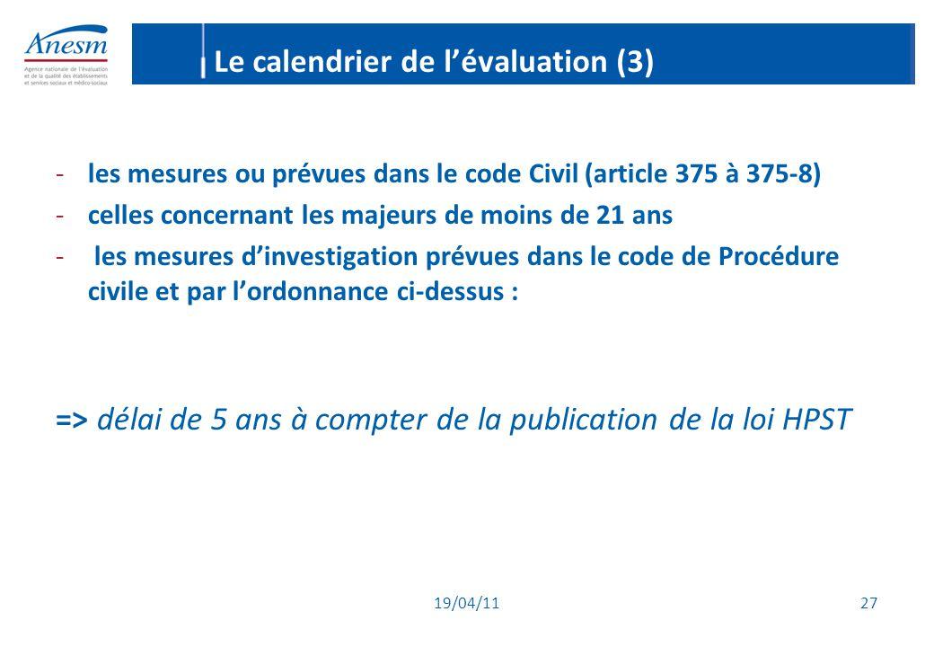 Le calendrier de l'évaluation (3)