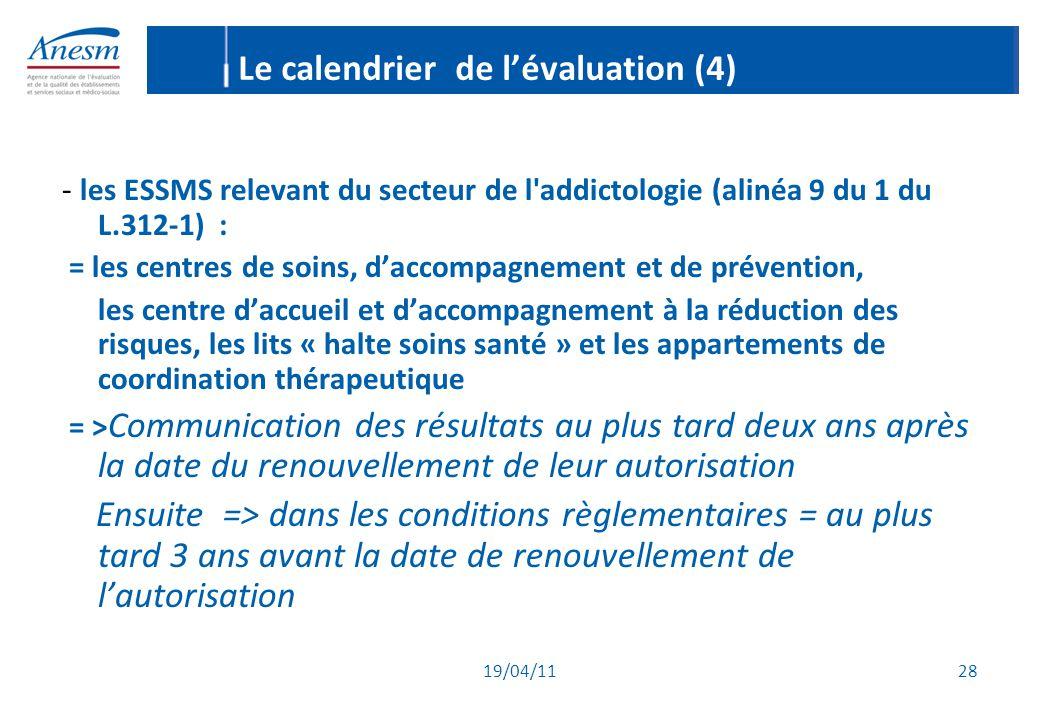 Le calendrier de l'évaluation (4)