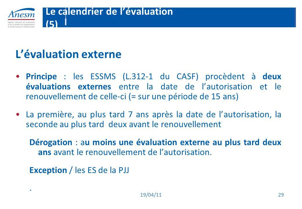 Le calendrier de l'évaluation (5)