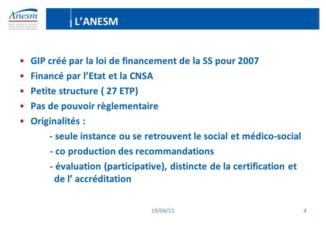 L'ANESM GIP créé par la loi de financement de la SS pour 2007