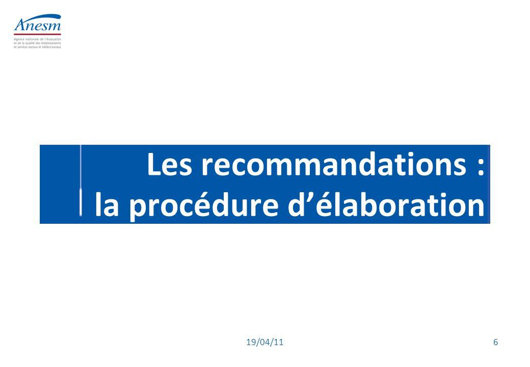 Les recommandations : la procédure d'élaboration