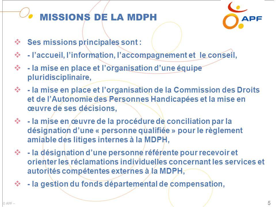 MISSIONS DE LA MDPH Ses missions principales sont :