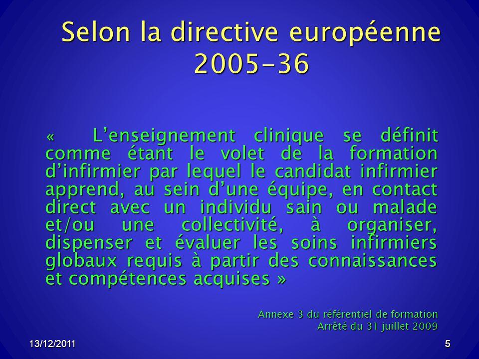 Selon la directive européenne 2005-36